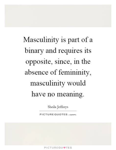 lewis binary with lyrics masculinity is part of a binary and requires its opposite