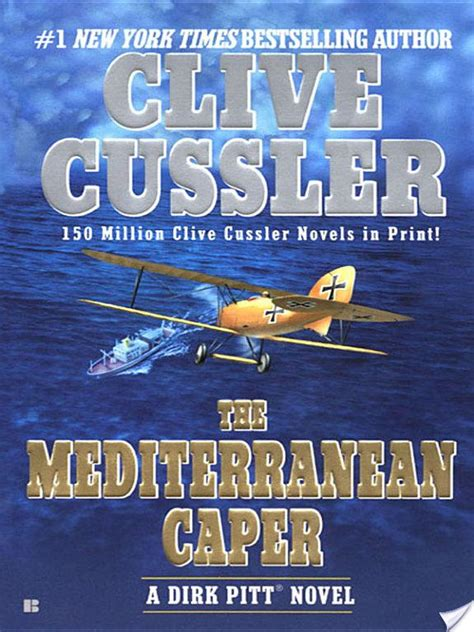 mayday dirk pitt adventure the mediterranean caper by clive cussler more than a review