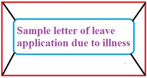 application letter for leave due to illness letter formats and sle letters