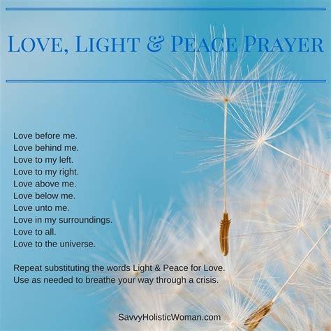 peace love and light love light peace prayer 183 savvy holistic woman