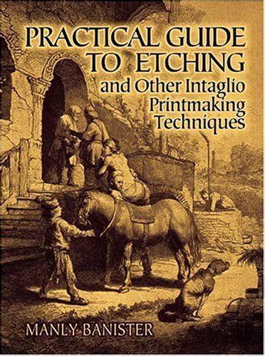 Practical Mixed Media Printmaking intaglio printmaking techniques www imgkid the