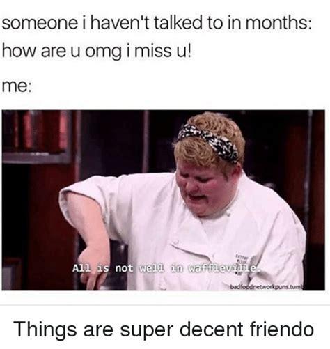 Miss U Meme - 25 best memes about miss u miss u memes