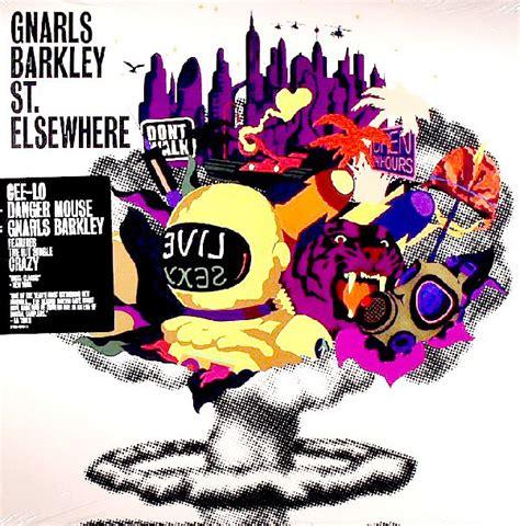 Gnarls Barkley Wants Us To Run by Gnarls Barkley St Elsewhere Vinyl Lp Album At Discogs