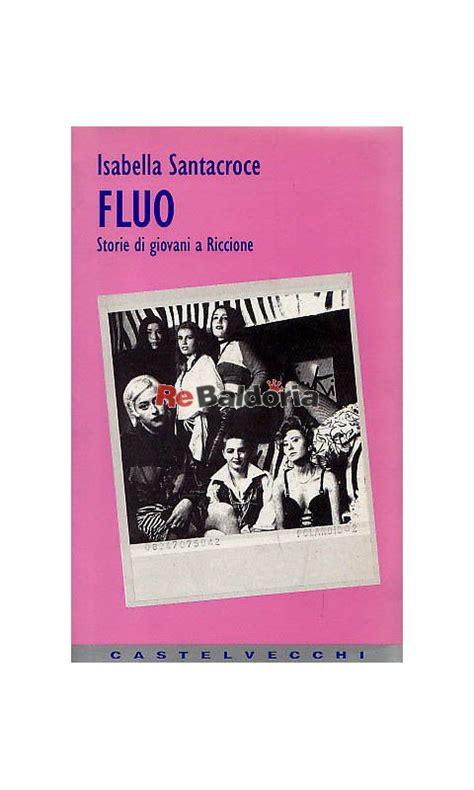 libreria santa croce fluo storie di giovani a riccione santacroce