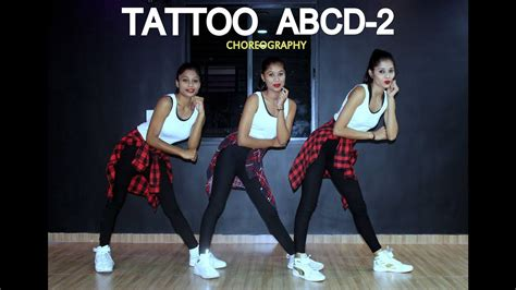 tattoo mp3 abcd 2 tattoo abcd 2 dance choreography spartanzzz dance