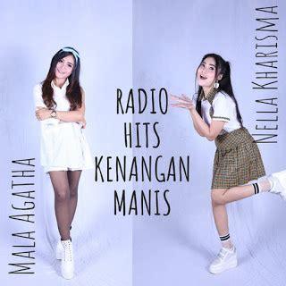 nella kharisma mala agatha radio hits kenangan manis