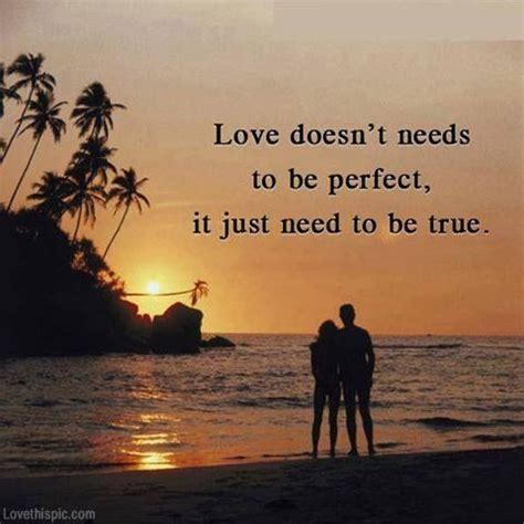 imagenes true love love doesnt need to be perfect love quotes quotes quote