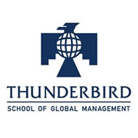 Mba Thunderbird School by Thunderbird School Of Global Management