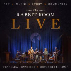 the rabbit room the rabbit room you re invited rabbit room live 2017