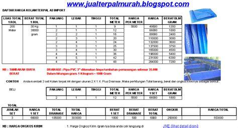 Harga Terpal Kolam 2 3 jual terpal murah daftar harga kolam terpal a3 import