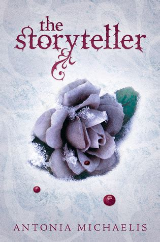 review the storyteller by antonia michaelis slatebreakers
