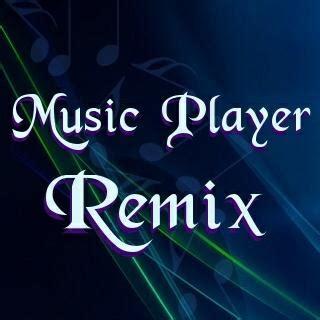 song remix player remix part 2 webos nation