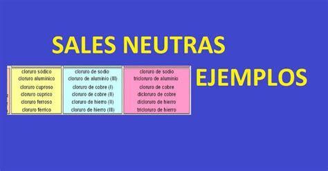 cuales son las sales neutras sales neutras ejemplos aprende facil