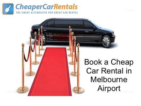 cheap book rentals book a cheap car rental in melbourne airport