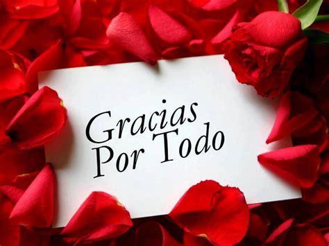 imagenes gracias x todo gracias por todo mensaje con una rosa imagenes y carteles
