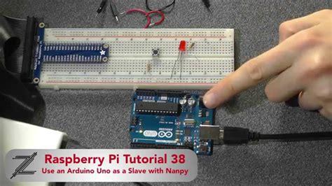 video tutorial raspberry pi raspberry pi tutorial 38 use an arduino as a slave with
