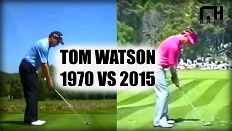 tom watson swing tom watson swing analysis 1970 vs 2015 youtube