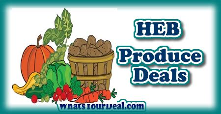 Heb Pantry Weekly Ad by Produce Deals At Heb 5 25 5 31 Grocery Coupons Wyd