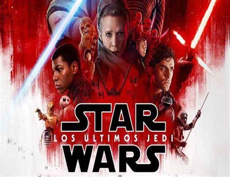 los ltimos espaoles de 161 brutal el nuevo tr 225 iler de star wars los 250 ltimos jedi noche de cine