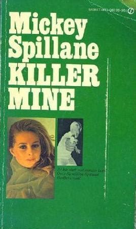 killer mine by mickey spillane reviews discussion