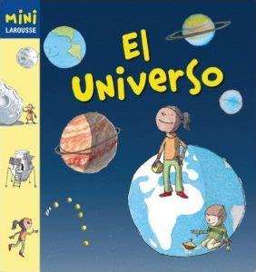 libro el universo de ibez libros infantiles recomendados para ni 241 os a partir de 6 a 241 os
