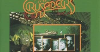 the crusaders southern comfort soul funk 80 s the crusaders southern comfort 1974