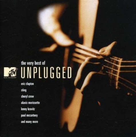 mtv unplugged best of the best of mtv unplugged vol 1 gt gt discology