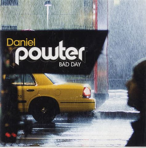 78 ideas about daniel powter bad day on bad day by powter daniel cd with eilcom ref 3077262196