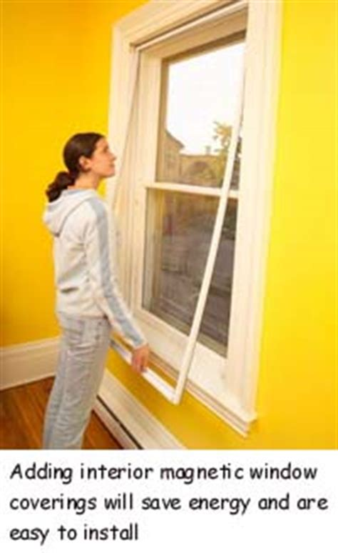 magnetic interior windows home energy savings tips