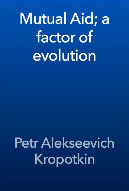 aid a factor of evolution books aid a factor of evolution by petr alekseevich