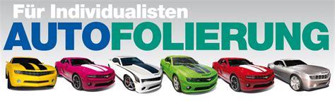 Autofolie Werbung Kosten by Autofolien Autot 246 Nungsfolien Auto Vollfolierung