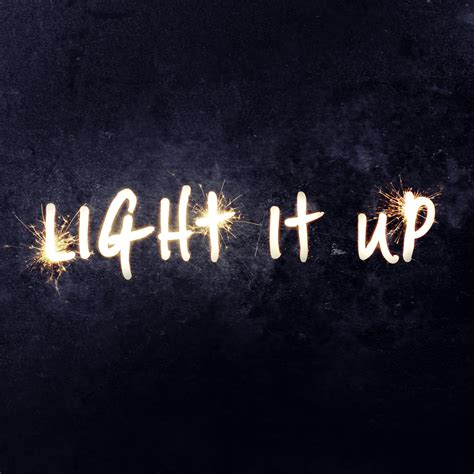 Light It Up Song sky records