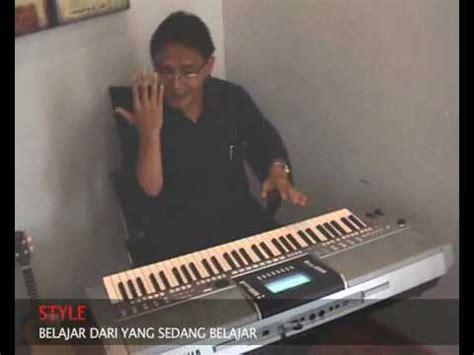 tutorial piano sai jadi debu cara membuat style sederhana di yamaha psrs funnydog tv