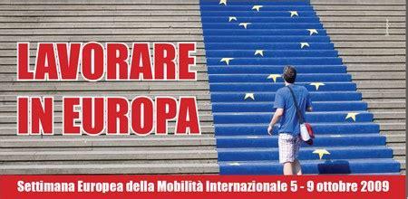 offerte di lavoro mobilità lavorare in europa settimana della mobilit 224