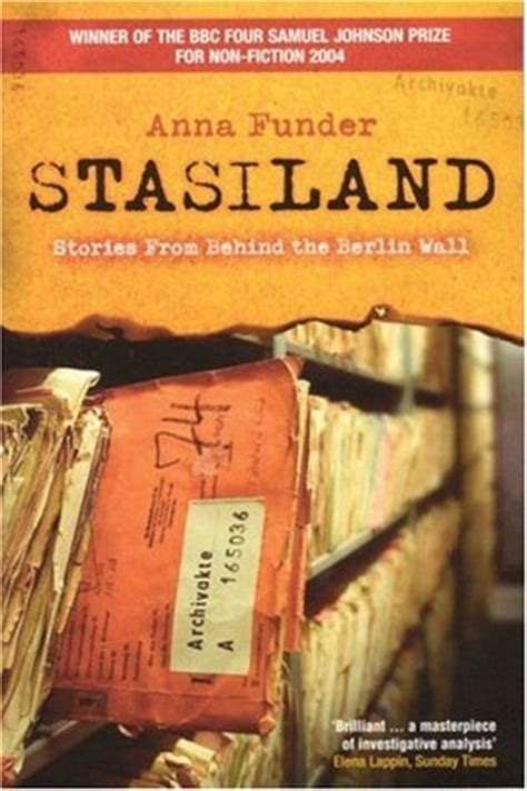 libro stasiland stories from behind stasiland stories from behind the berlin wall by anna funder