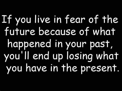 living in fear living in fear quotes quotesgram