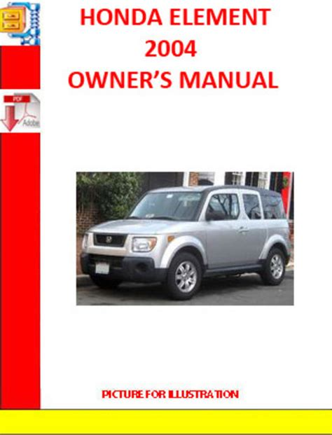 best car repair manuals 2011 honda element transmission control honda element 2004 owners manual download manuals technical