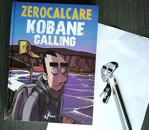 zerocalcare kobane calling tatiana spadoni autore presso silenzio sto leggendo