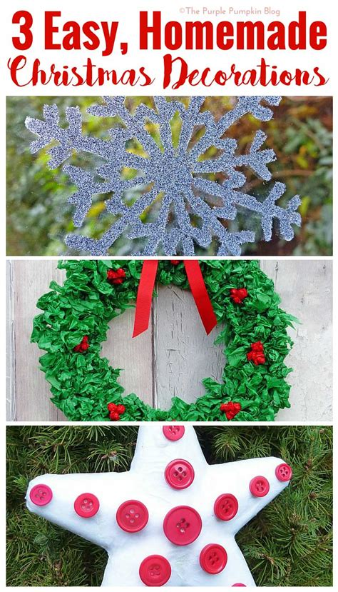 easy home made christmas decorations 3 easy homemade christmas decorations