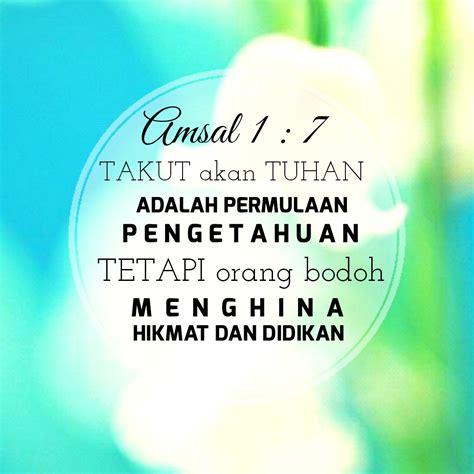 wallpaper ayat emas kata bijak blessing words ayat emas alkitab amsal 1 7