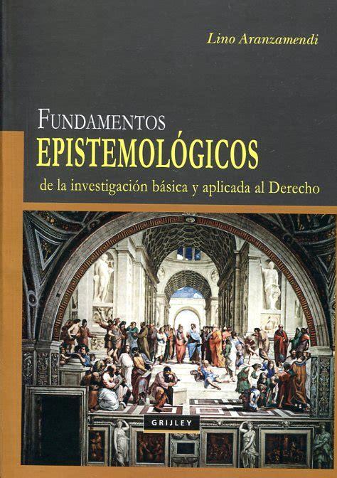 librerias juridicas en lima libro fundamentos epistemol 243 gicos de la investigaci 243 n