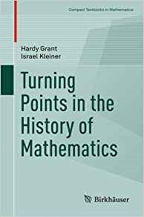 a account of the history of mathematics books turning points in the history of mathematics compact
