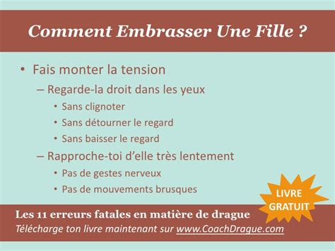 Comment Essayer Dembrasser by Comment Embrasser Une Fille