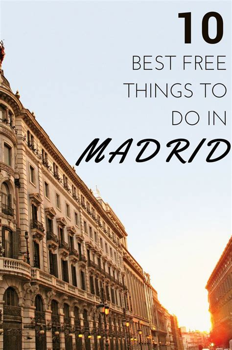best things to do in madrid 310 best images about visit spain on spain