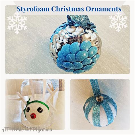styrofoam christmas ornaments diy christmas pinterest