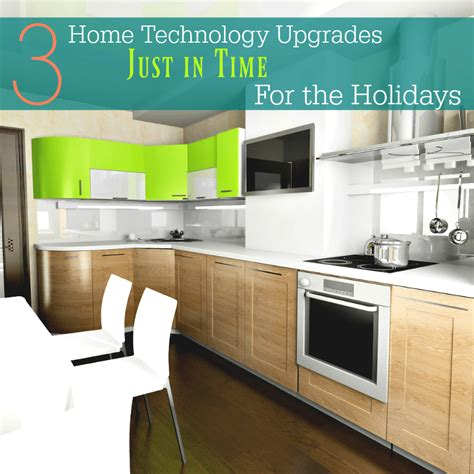 3 home technology upgrades just in time for the holidays