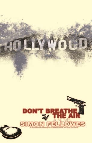 don t move don t breathe books don t breathe the air by simon fellowes reviews