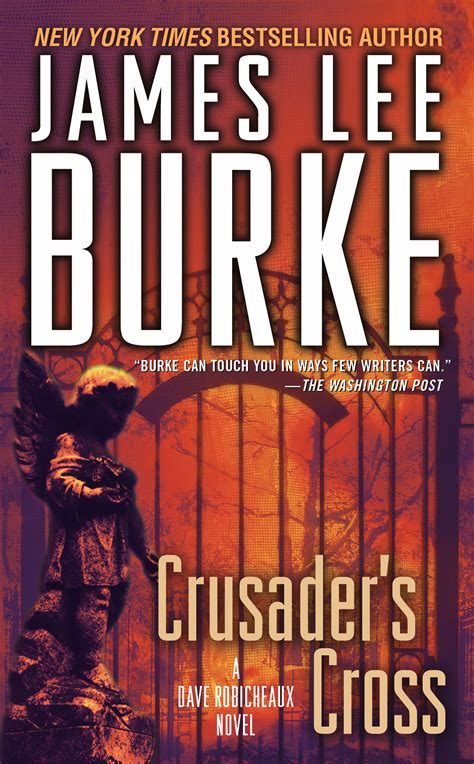 robicheaux a novel books crusader s cross book by burke official