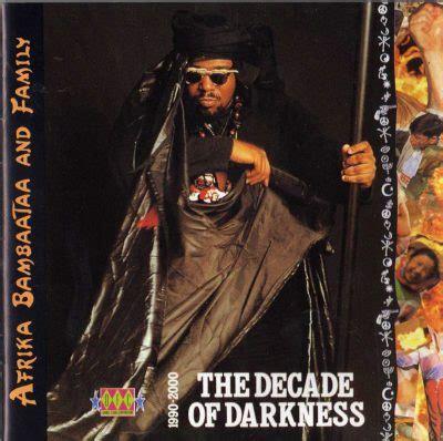 afrika bambaataa and family taste the funk afrika bambaataa family the decade of darkness 1990
