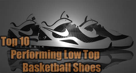 top 10 low top basketball shoes top 10 performing low top basketball shoes page 6 of 11